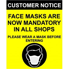 Face masks are now mandatory sign