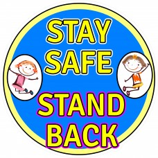 kids-floor-sign-stay-safe-stand-back-covid-19