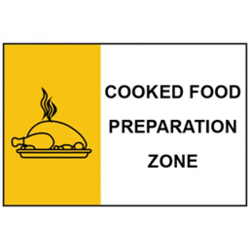Cooked food preparation zone safety Sign  - Kitchen Safety